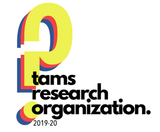TAMS RESEARCH ORGANIZATION